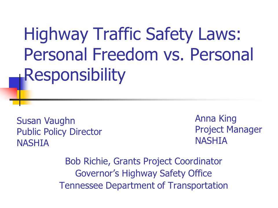 Highway Traffic Safety Laws: Personal Freedom vs.