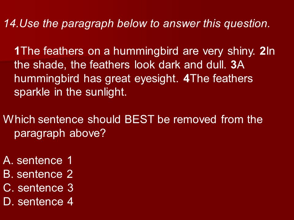 14.Use the paragraph below to answer this question.