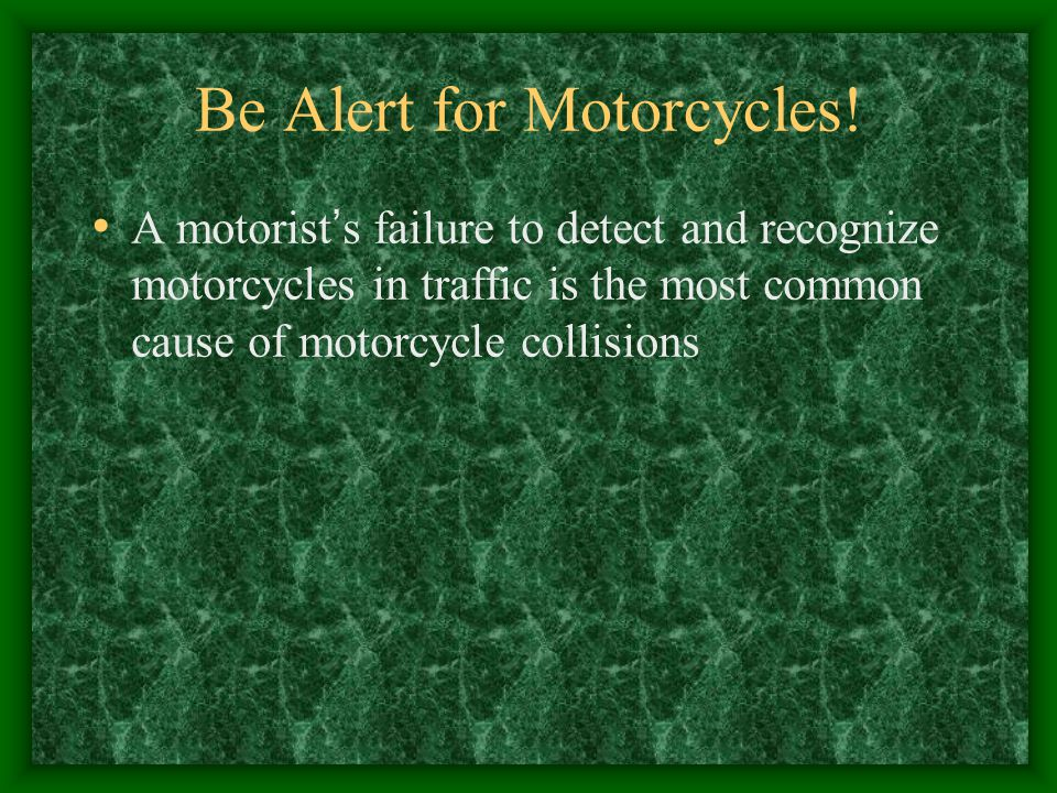 Be Alert for Motorcycles.
