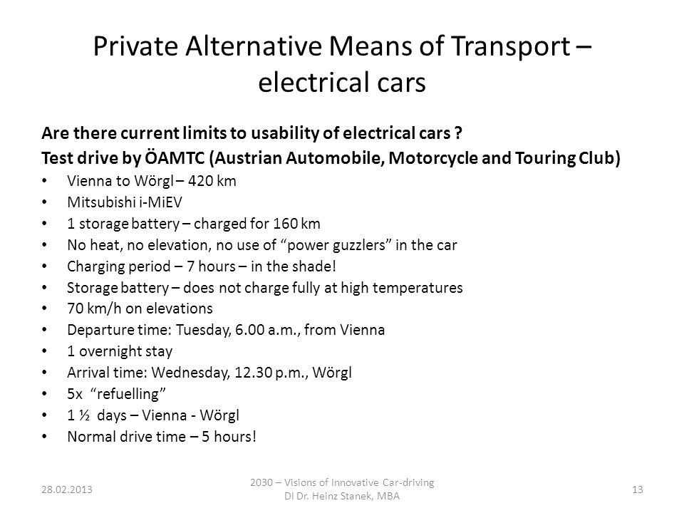 Private Alternative Means of Transport – electrical cars Are there current limits to usability of electrical cars .