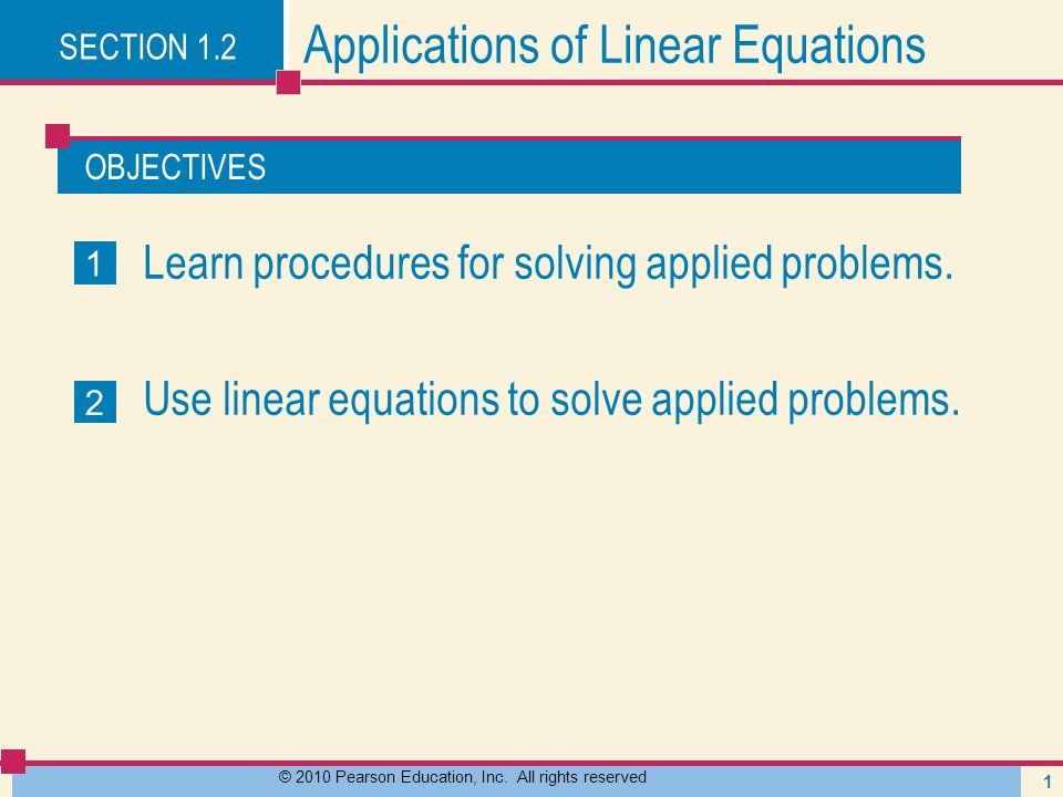 EXAMPLE 4 Solving a Uniform-Motion Problem Solution continued 12 © 2010 Pearson Education, Inc.
