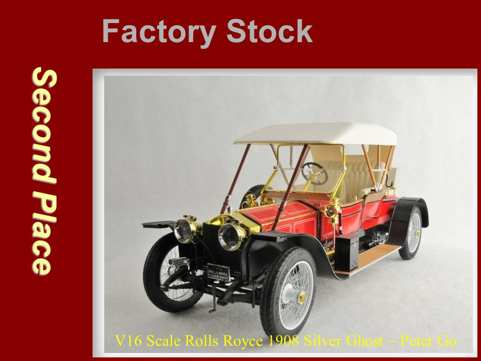 Second Place Factory Stock V16 Scale Rolls Royce 1908 Silver Ghost – Peter Go