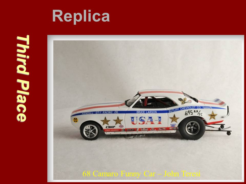 Third Place Replica 68 Camaro Funny Car – John Teresi
