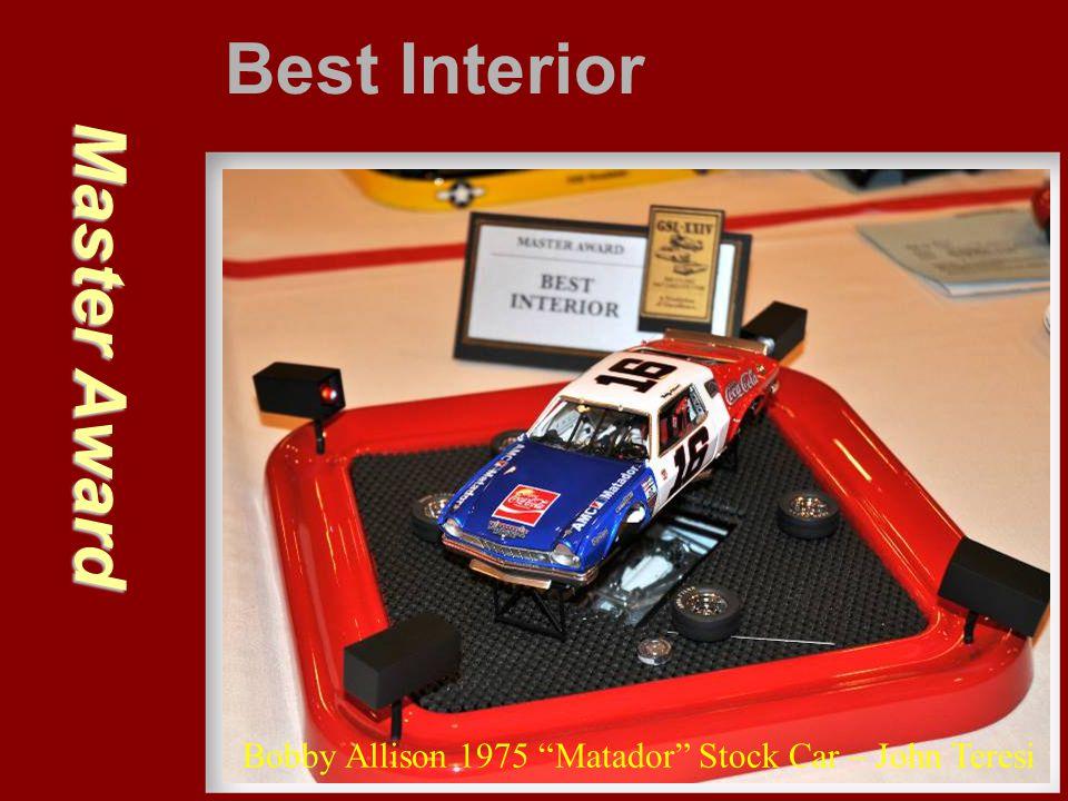 "Master Award Best Interior Bobby Allison 1975 ""Matador"" Stock Car – John Teresi"