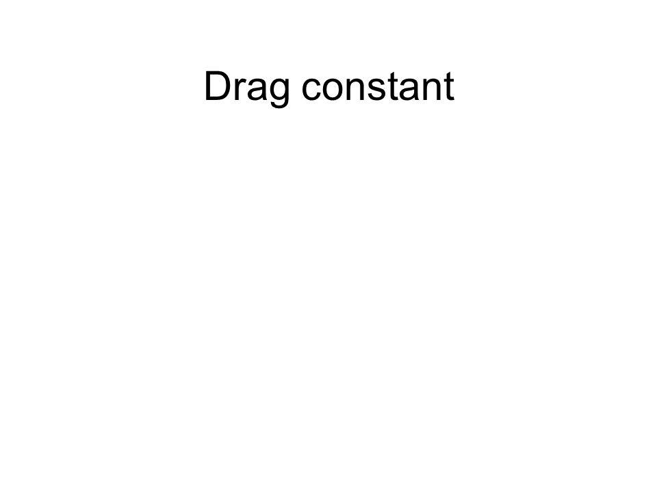 Drag constant