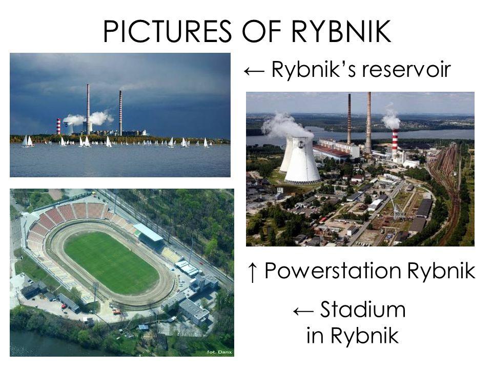 PICTURES OF RYBNIK ← Rybnik's reservoir ↑ Powerstation Rybnik ← Stadium in Rybnik