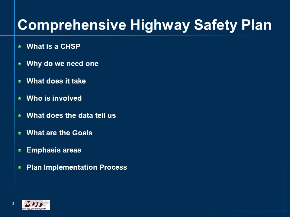 3 Comprehensive Highway Safety Plan What is a CHSP Why do we need one What does it take Who is involved What does the data tell us What are the Goals