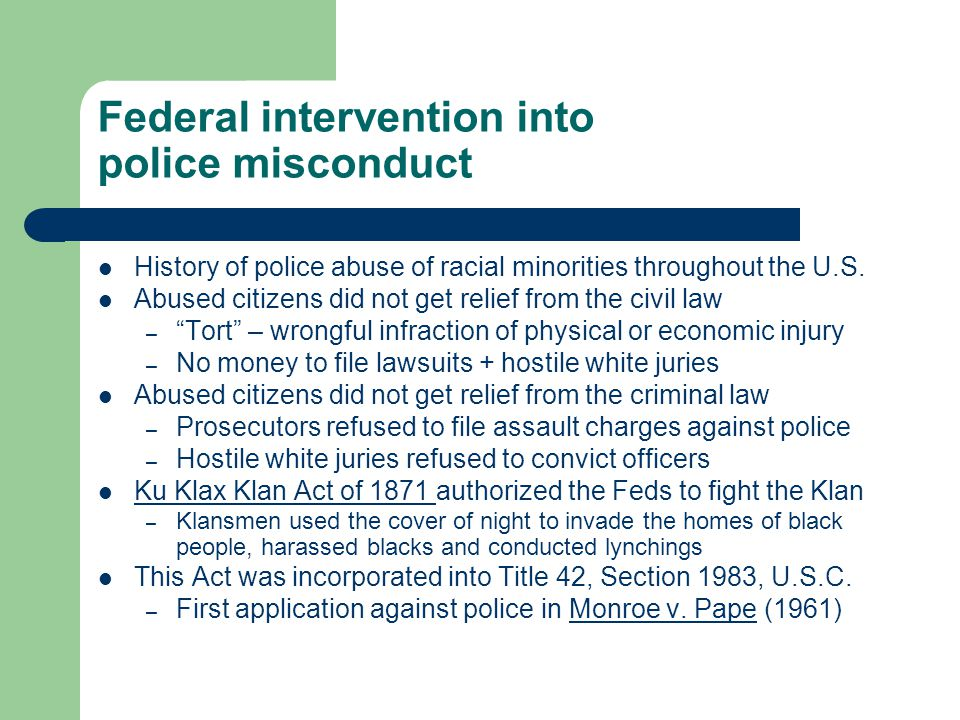 Federal intervention into police misconduct History of police abuse of racial minorities throughout the U.S.