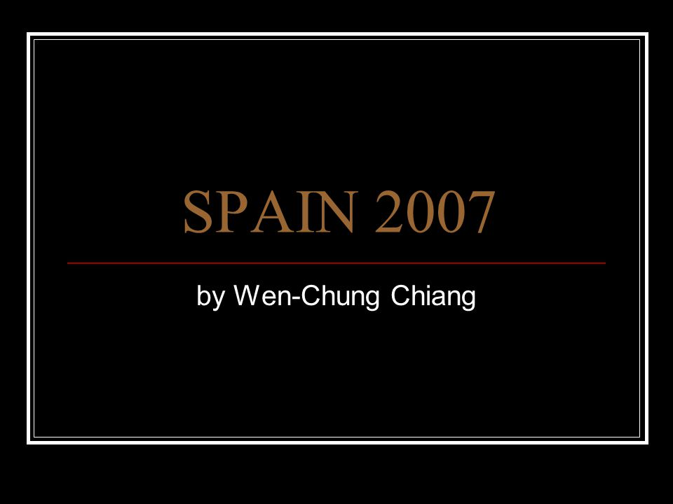 SPAIN 2007 by Wen-Chung Chiang