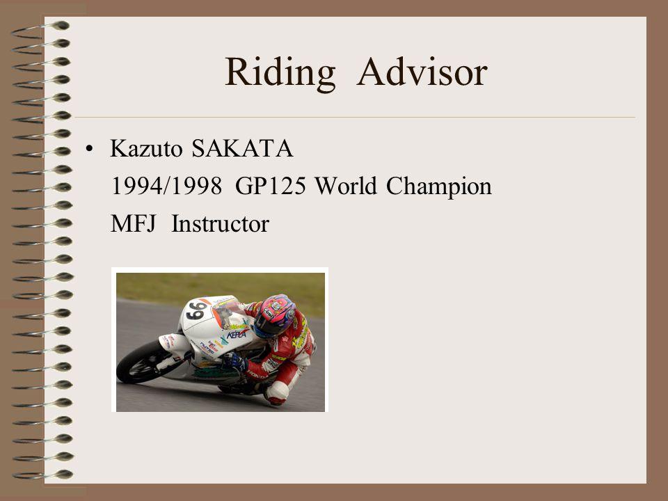 Riding Advisor Kazuto SAKATA 1994/1998 GP125 World Champion MFJ Instructor