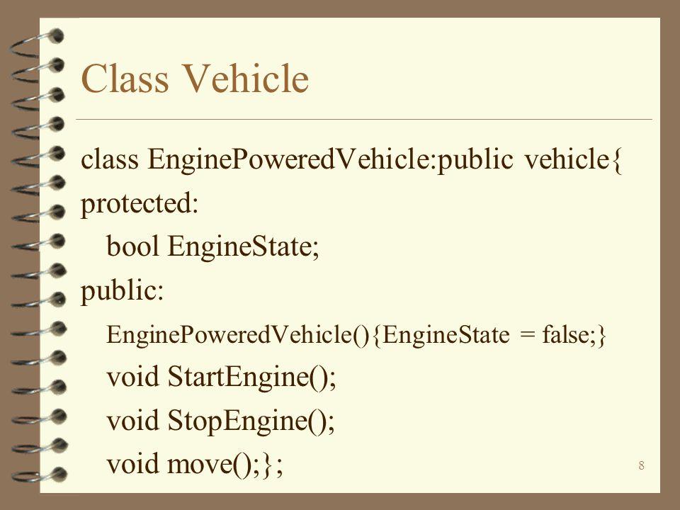 19 Class Vehicle M.move(); M.StartEngine(); M.StopEngine(); return 0; }