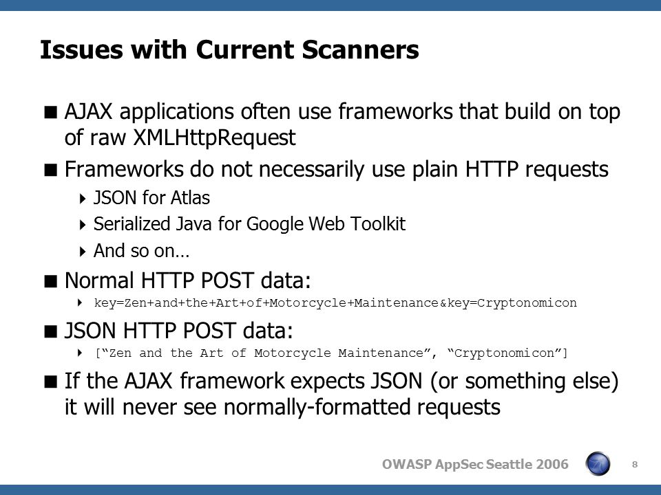 OWASP AppSec Seattle 2006 9 Normal HTTP Request Sent to Web Application