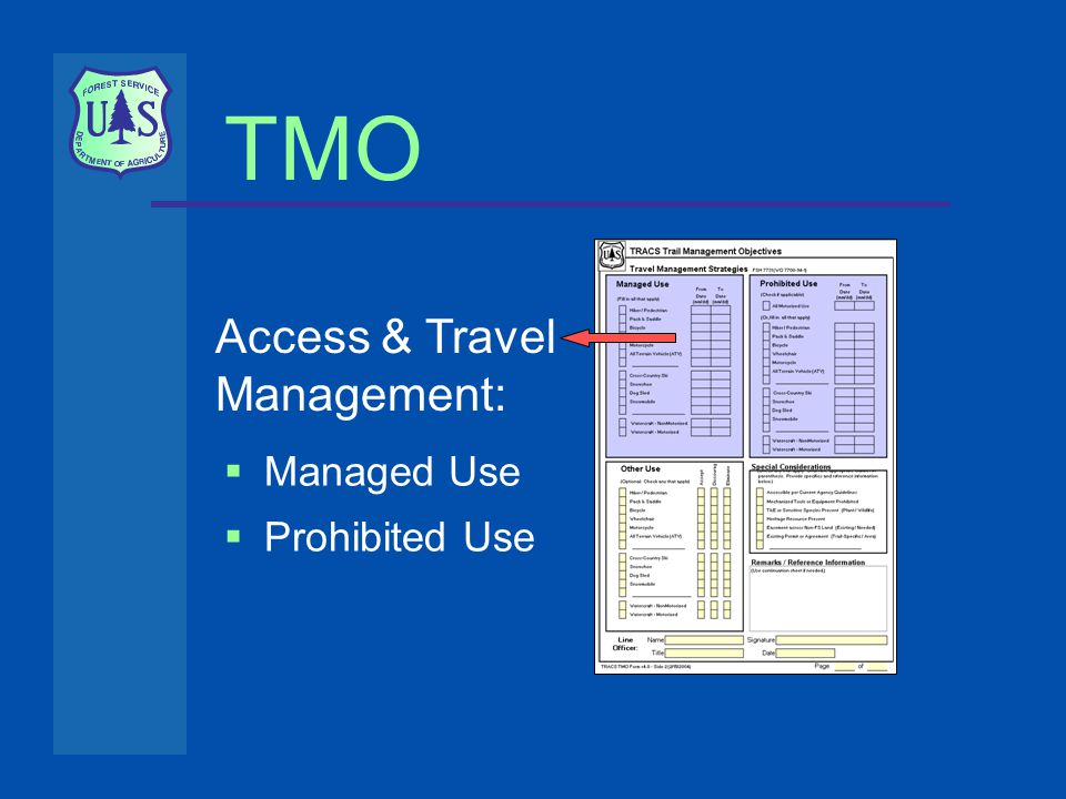 TMO Access & Travel Management:  Managed Use  Prohibited Use
