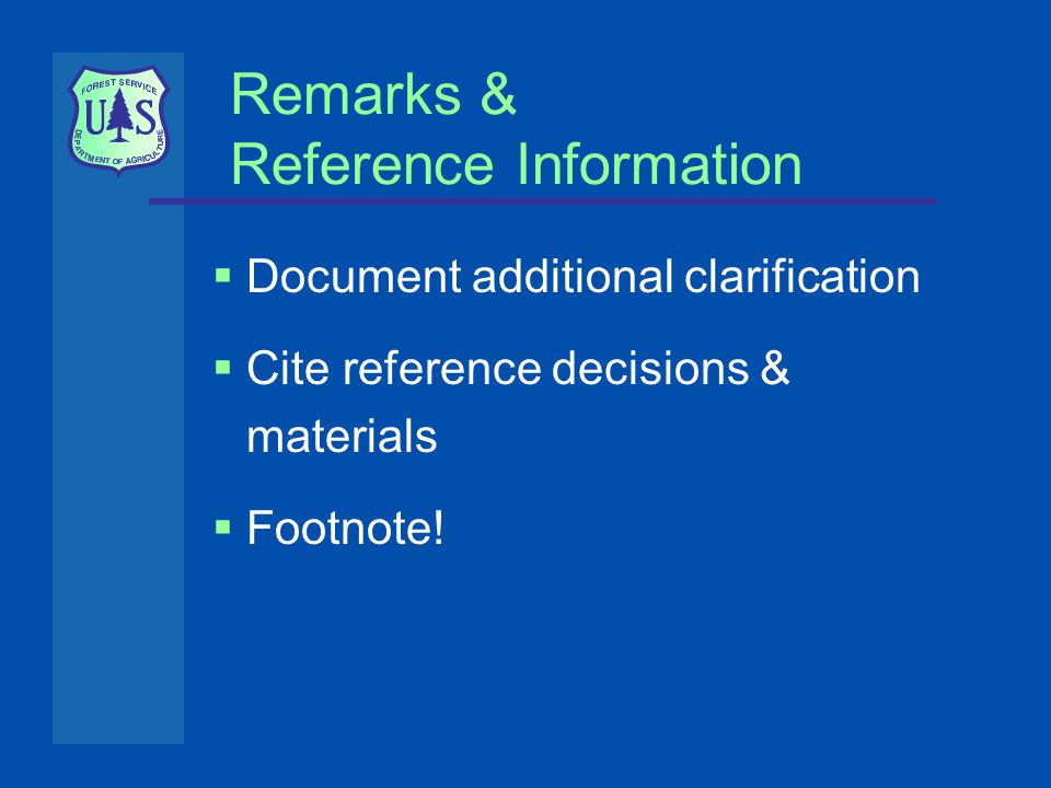  Document additional clarification  Cite reference decisions & materials  Footnote!