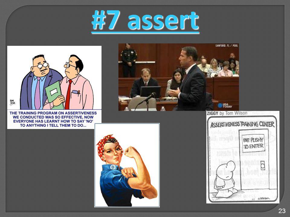 23 #7 assert