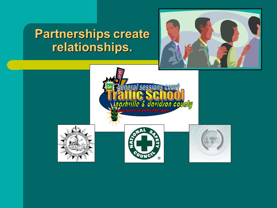 Partnerships create relationships.