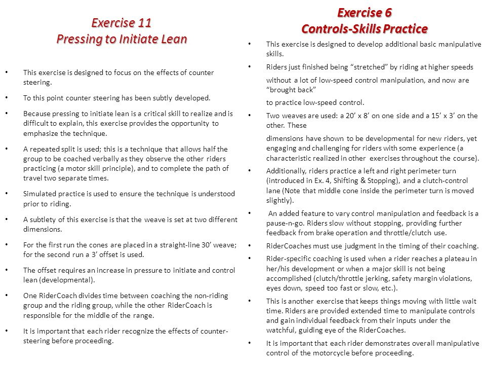 Exercise 6 Controls-Skills Practice This exercise is designed to develop additional basic manipulative skills.