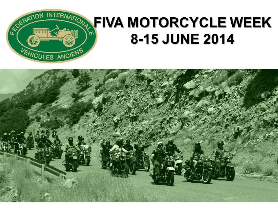FIVA MOTORCYCLE WEEK 8-15 JUNE 2014