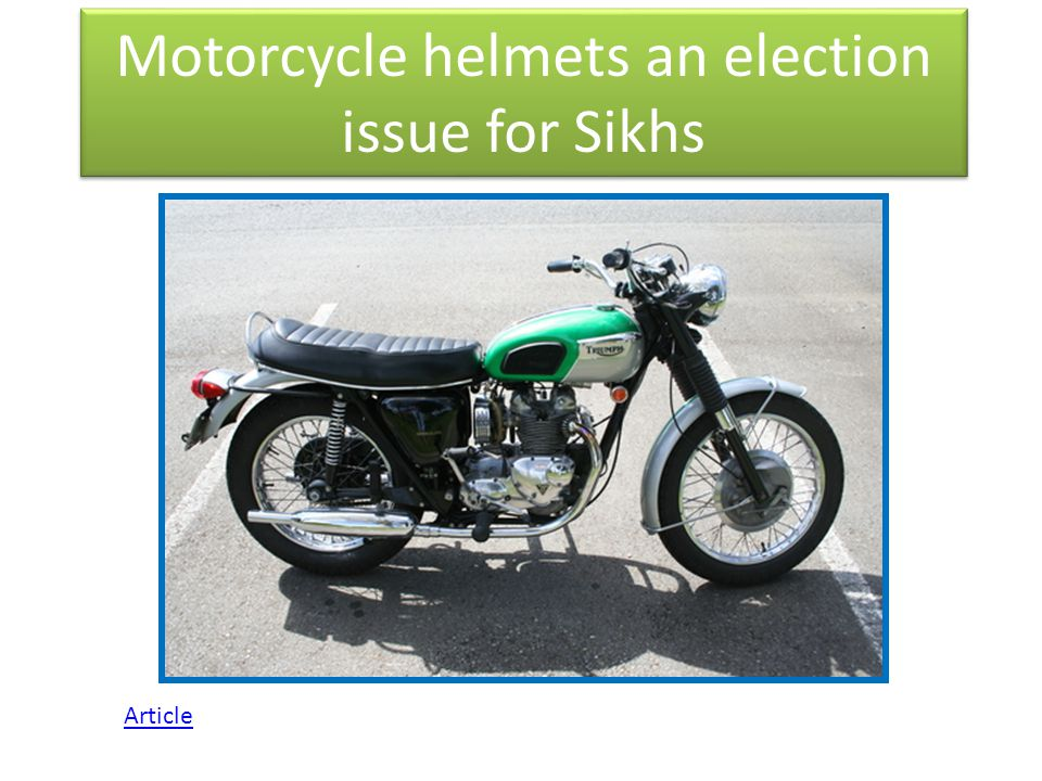 Motorcycle helmets an election issue for Sikhs Article