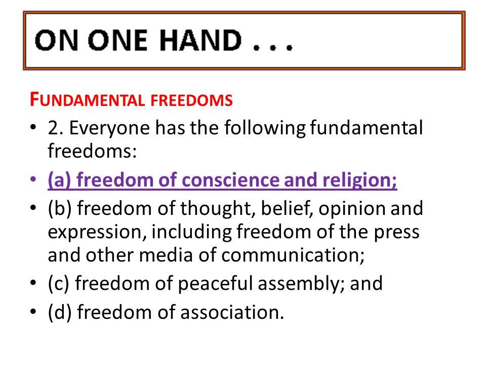 F UNDAMENTAL FREEDOMS 2.