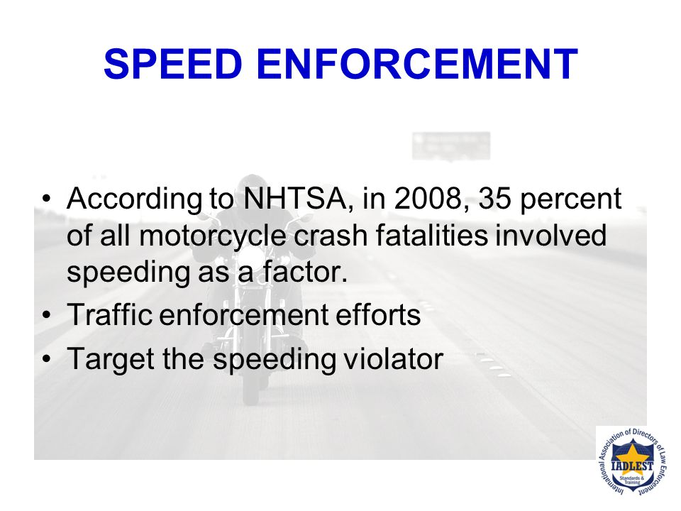 Do you have a department policy on the pursuit of motorcycles.