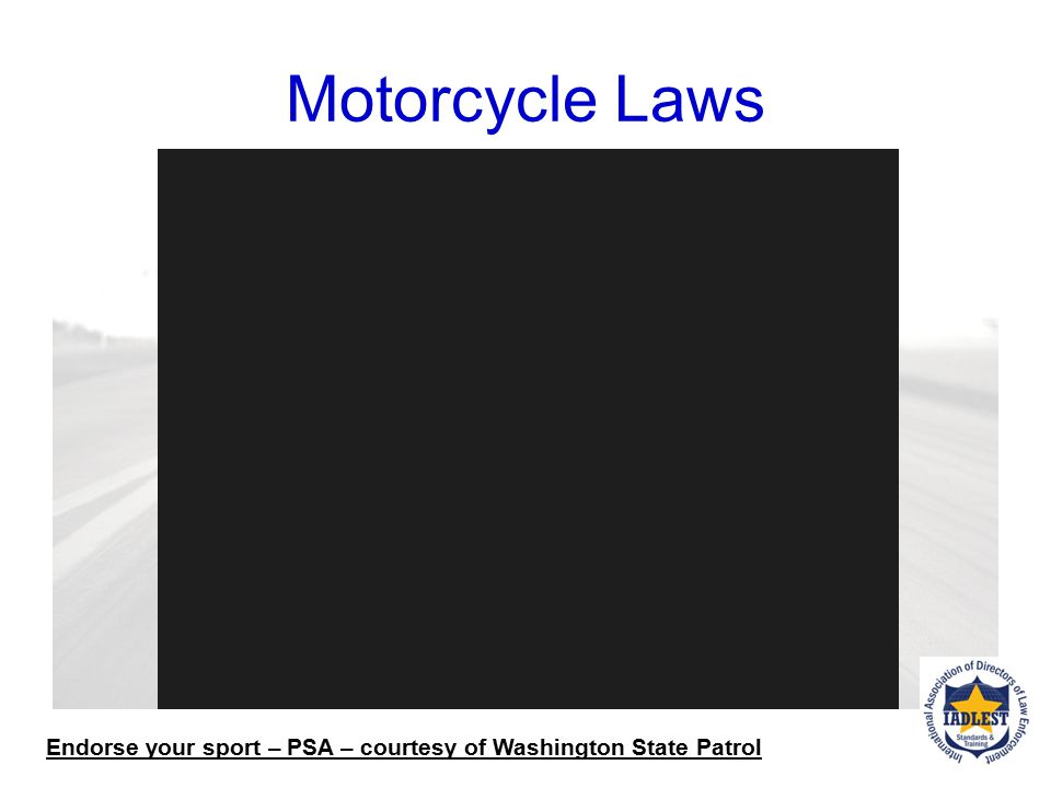Classes of Street Motorcycles officers may encounter: Sport Bikes Street Bikes Cruiser Class Scooters