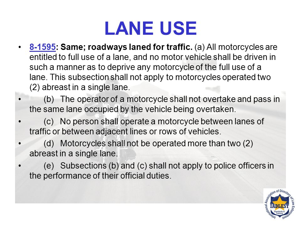 SEATING POSITION Statute 8-1594: Operation of motorcycles. (a) A person operating a motorcycle shall ride only upon the permanent and regular seat att
