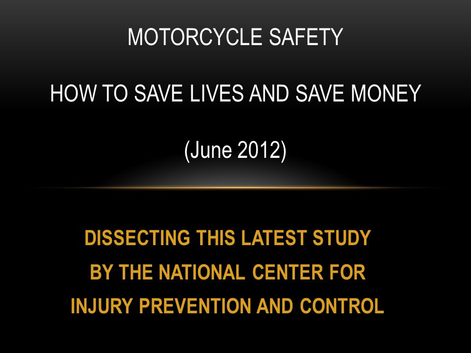 Helmets are the only safety measure proven to save lives. (Page 5 CDC study emphasis added) FATALITIES