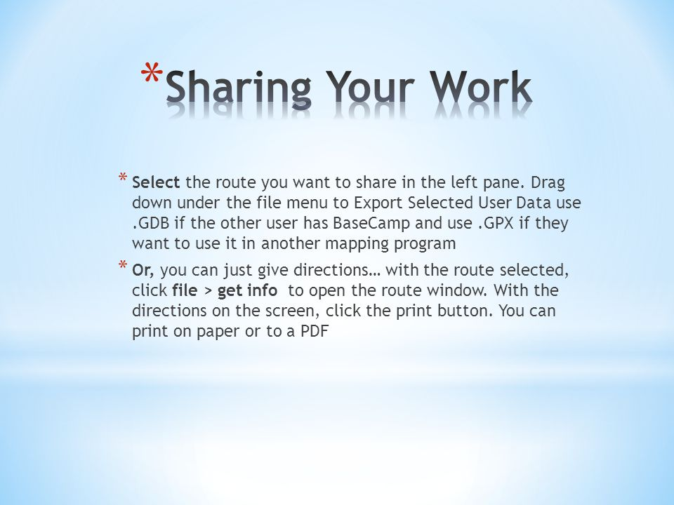 * Select the route you want to share in the left pane.