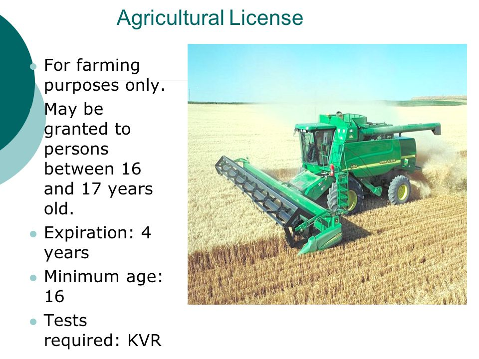 Agricultural License For farming purposes only.