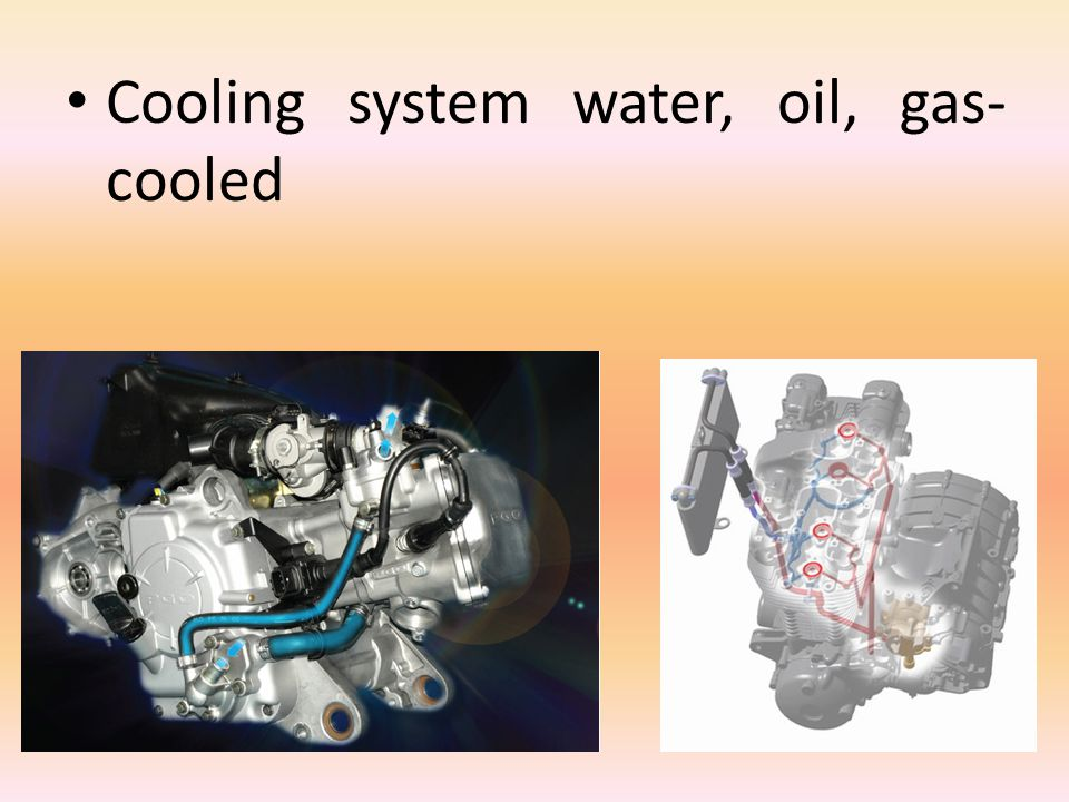 Cooling system water, oil, gas- cooled
