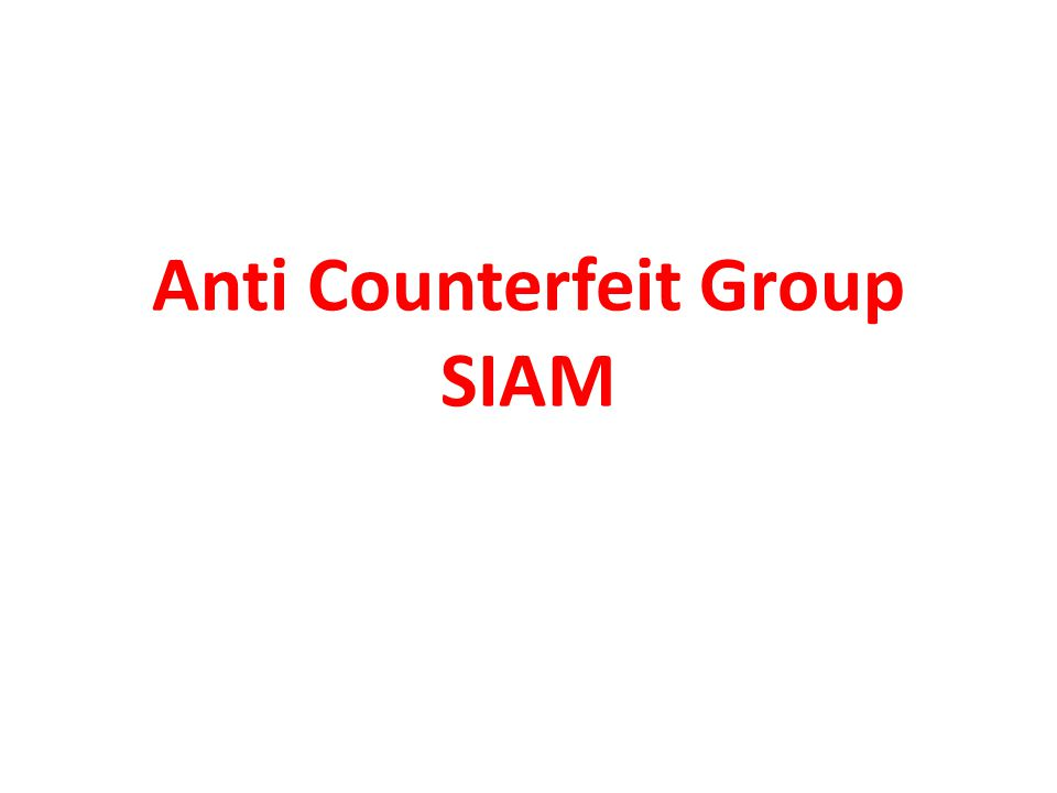 Anti Counterfeit Group SIAM