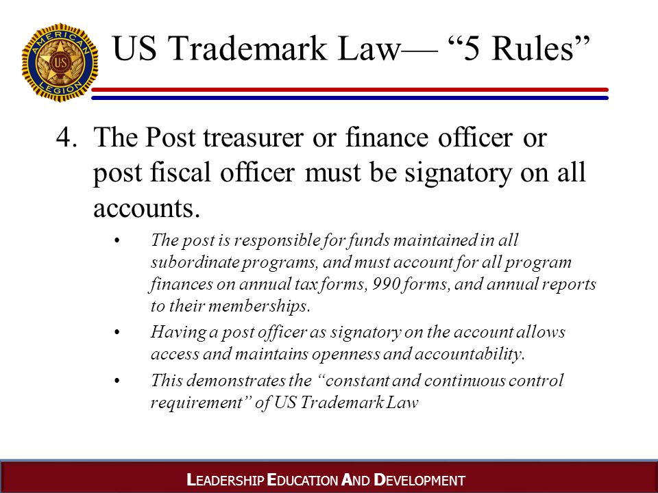 L EADERSHIP E DUCATION A ND D EVELOPMENT US Trademark Law— 5 Rules 4.
