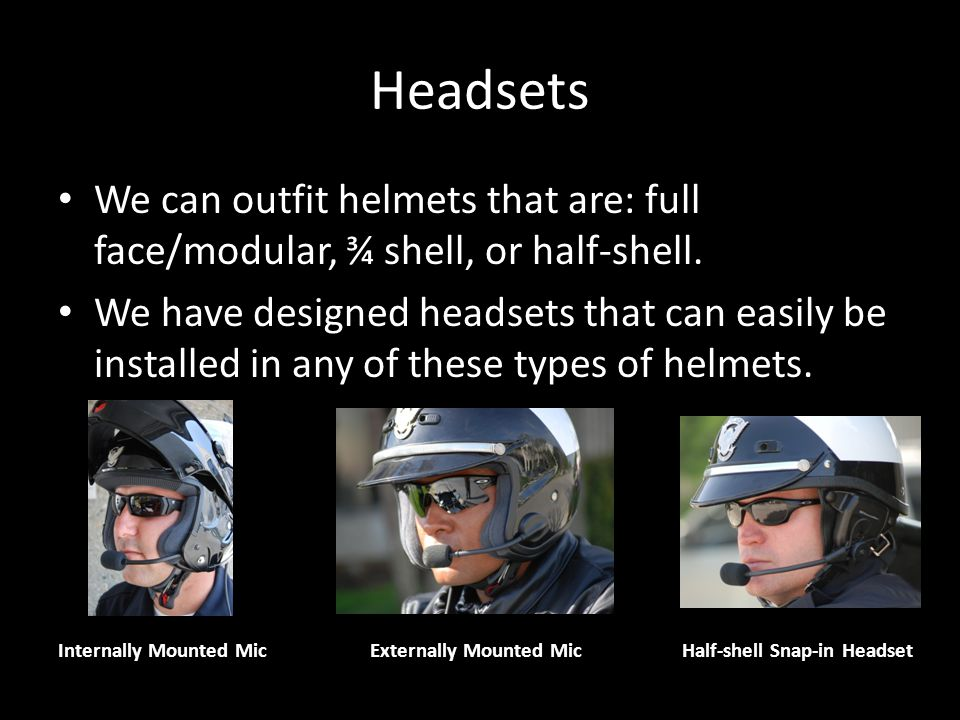 Headsets We Provide…