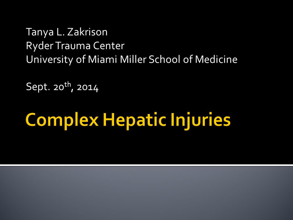 Tanya L.Zakrison Ryder Trauma Center University of Miami Miller School of Medicine Sept.