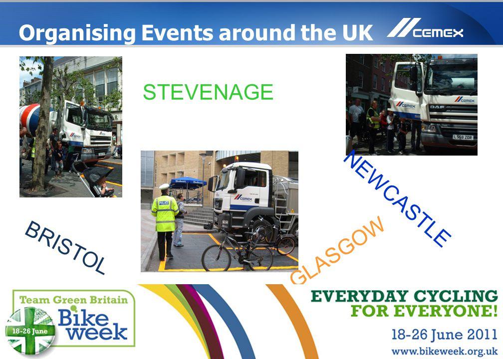 29 www.cemex.com GLASGOW NEWCASTLE BRISTOL STEVENAGE Organising Events around the UK