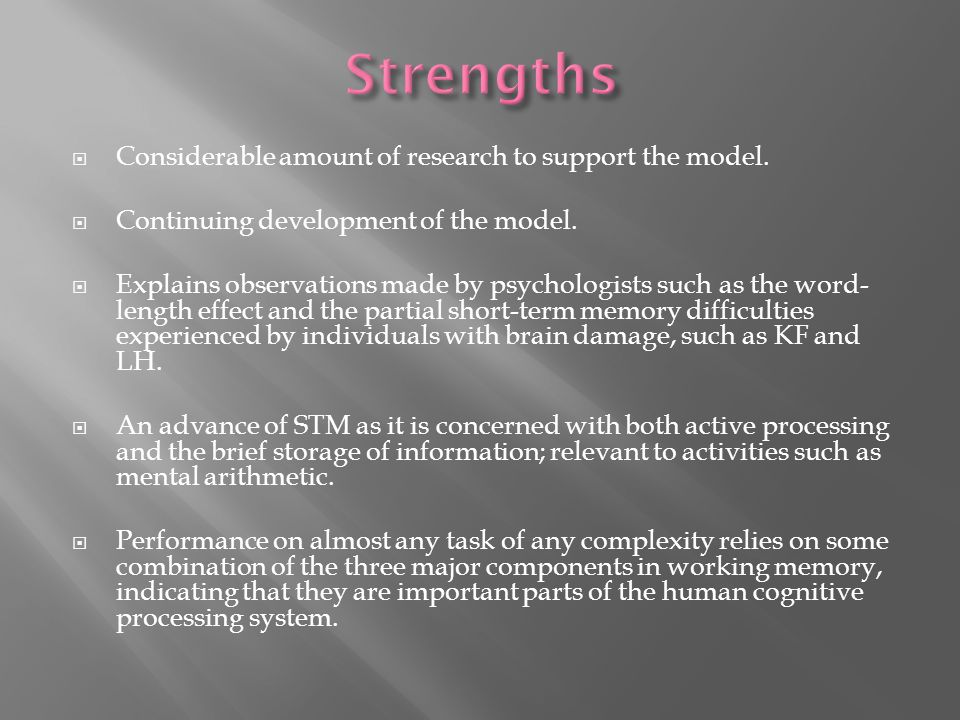  Considerable amount of research to support the model.
