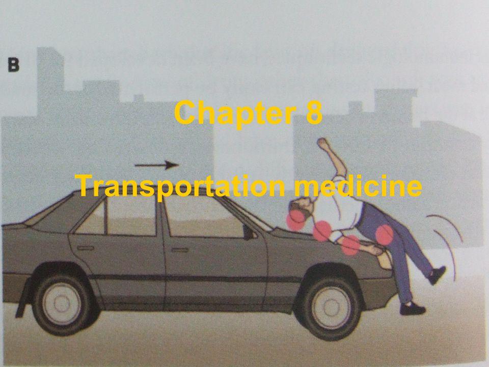 Chapter 8 Transportation medicine