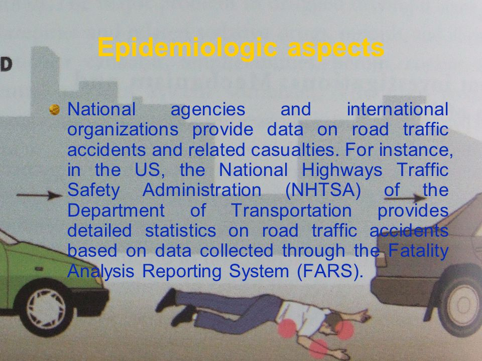 National agencies and international organizations provide data on road traffic accidents and related casualties.