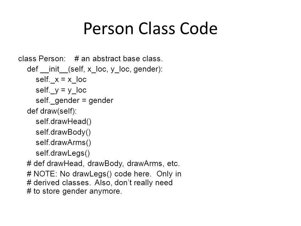 Person Class Code class Person: # an abstract base class.