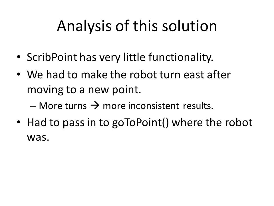Analysis of this solution ScribPoint has very little functionality.