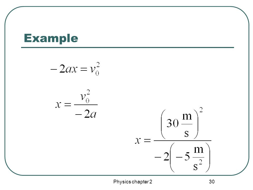 Physics chapter 2 29 Example
