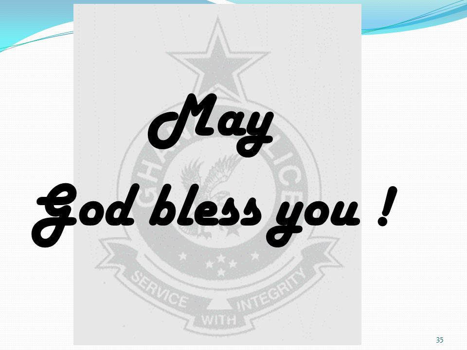 May God bless you ! 35