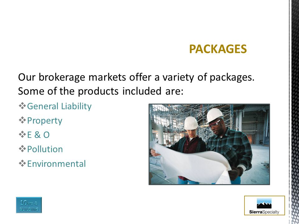 Our brokerage markets offer a variety of packages.