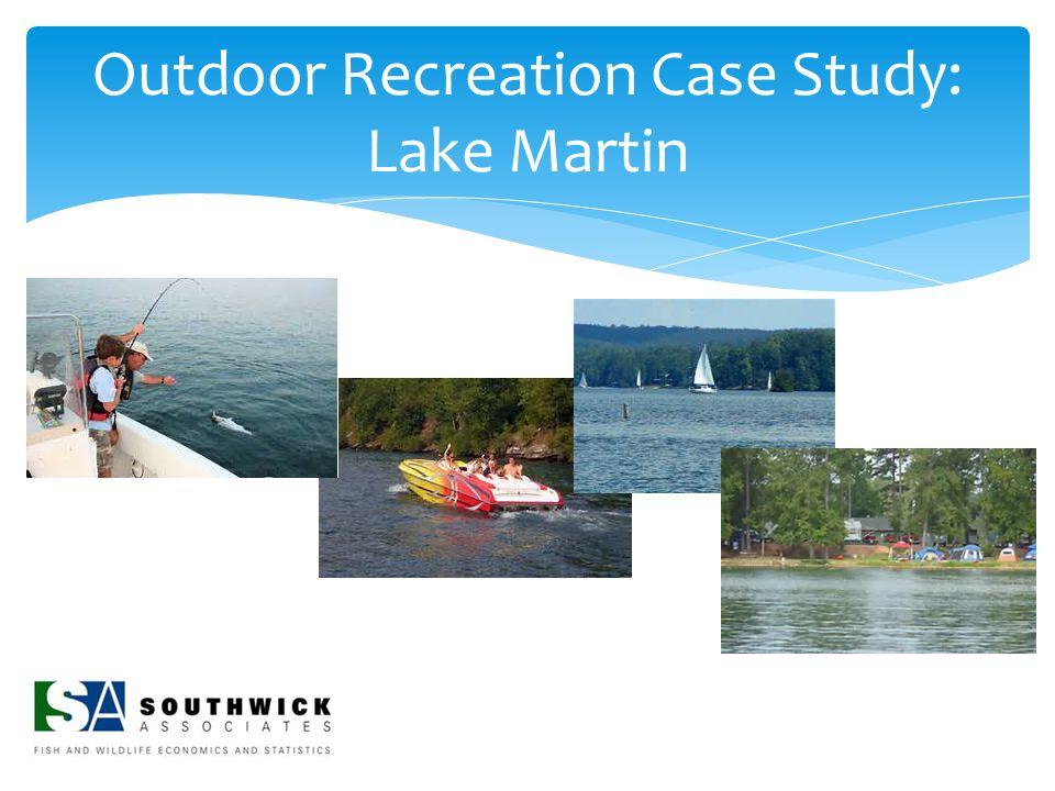 Outdoor Recreation Case Study: Lake Martin
