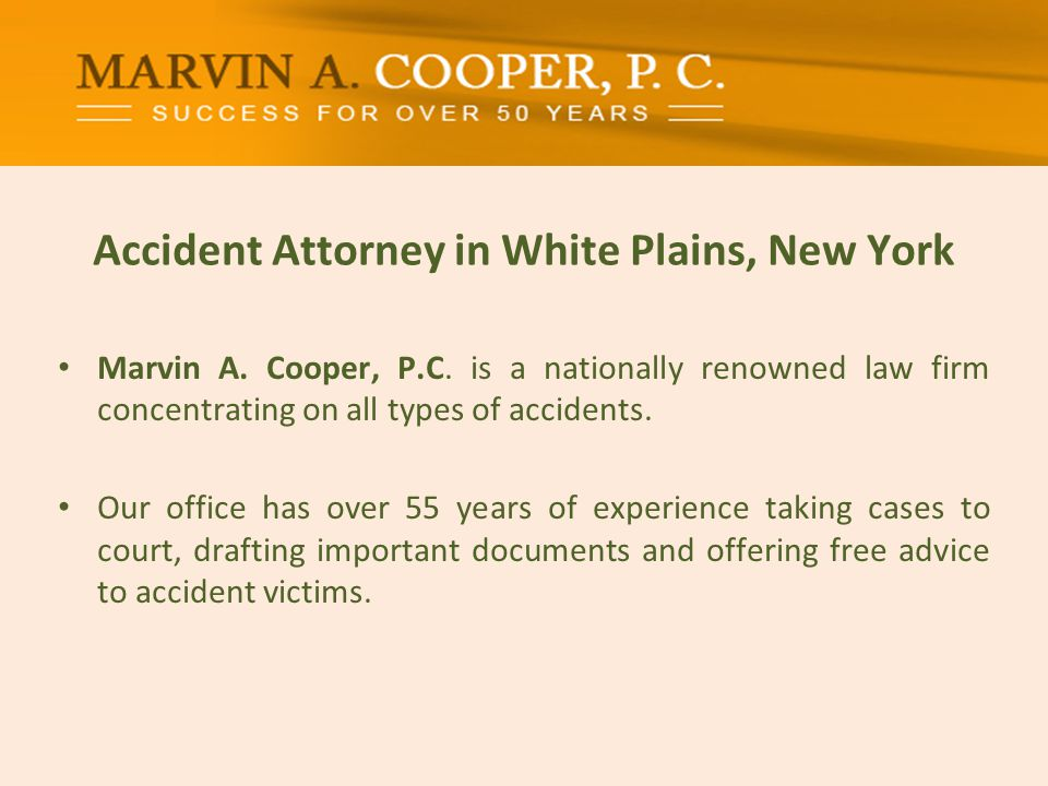 Accident Attorney in White Plains, New York Marvin A.