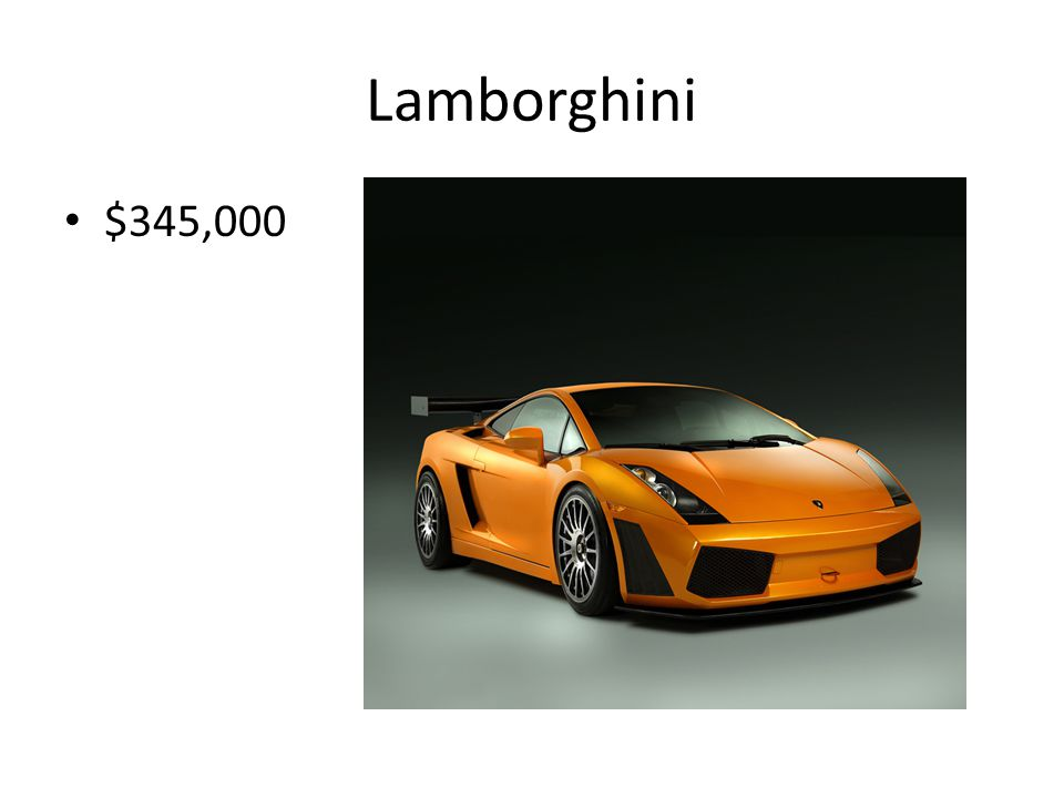 Lamborghini $345,000