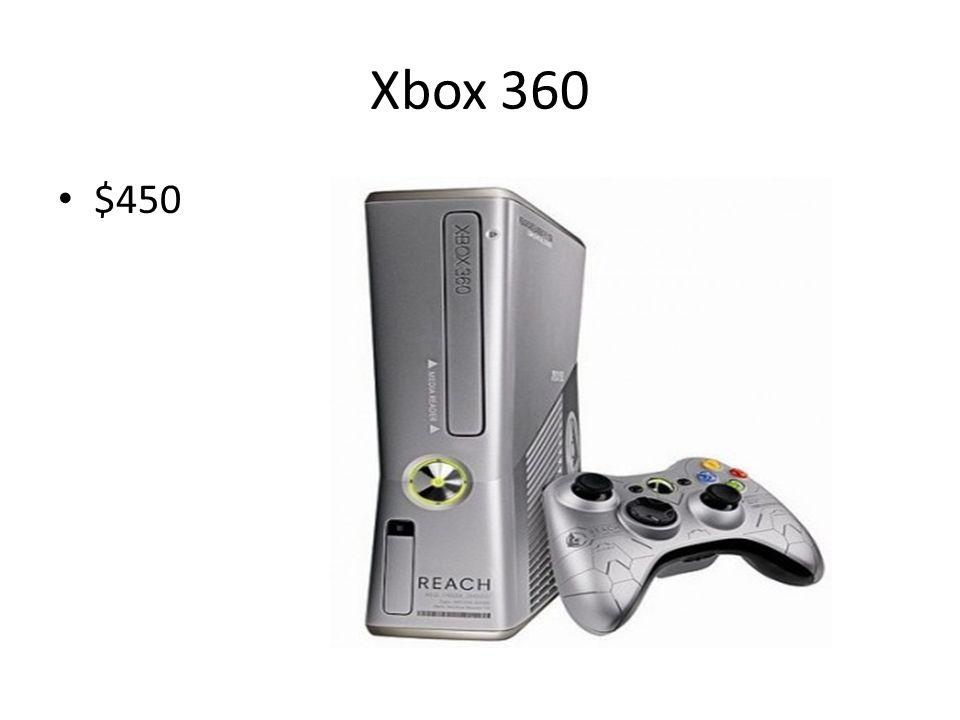 Xbox 360 $450