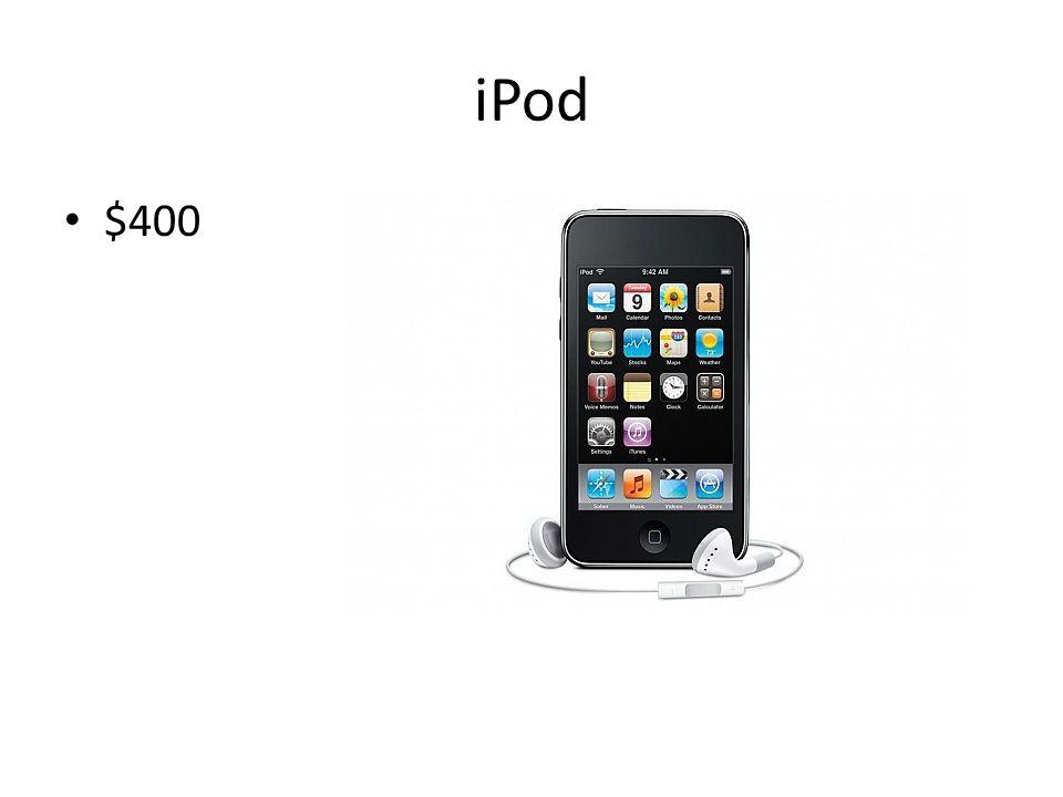 iPod $400