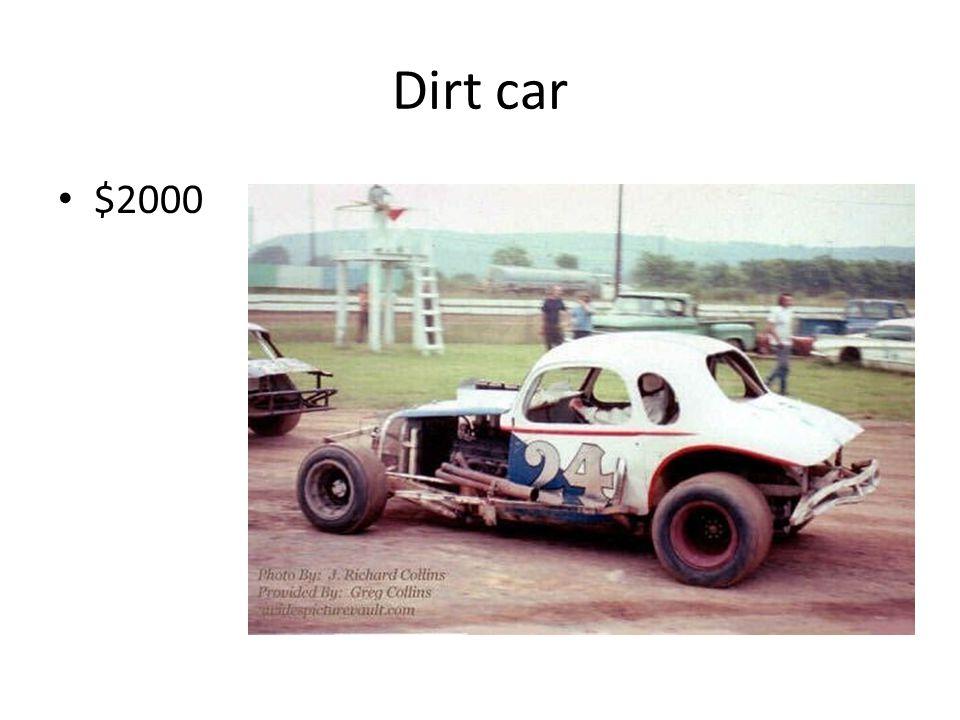 Dirt car $2000